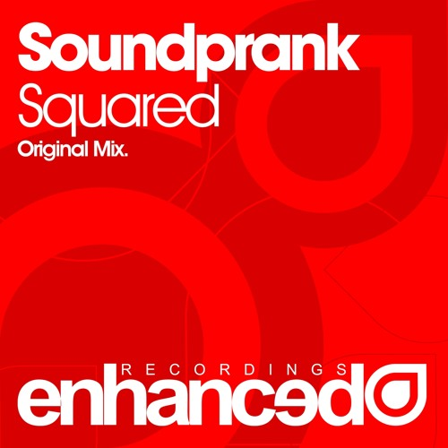 Soundprank - Squared (Original Mix) [OUT NOW]
