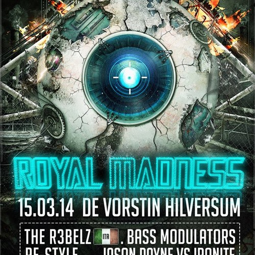 Ironite's Royal Madness 15-03-2014 Mini Warm Up Mix