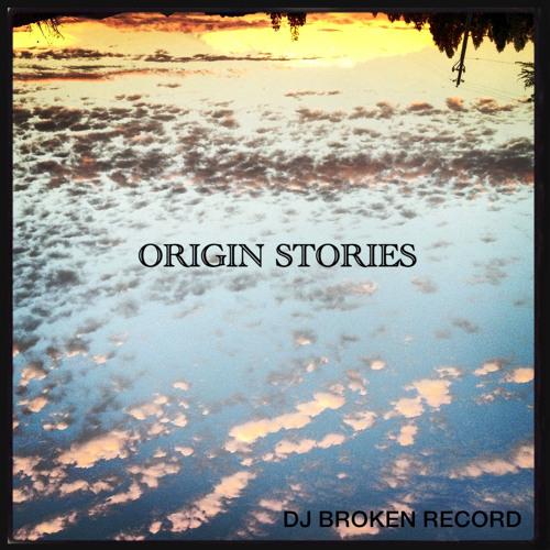 Origin Stories (Original Mix)