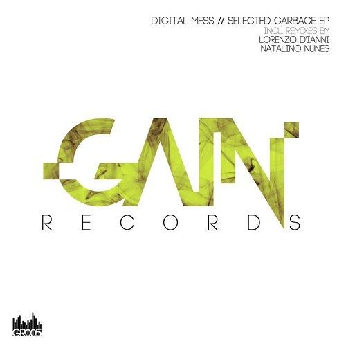 Digital Mess - Selected Garbage (Lorenzo D'Ianni Remix) [Gain]