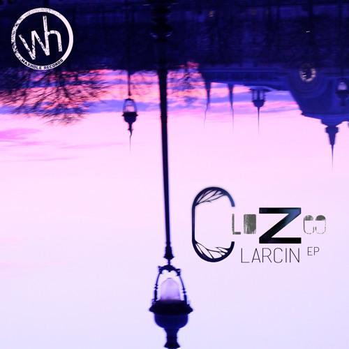 CloZee - Larcin