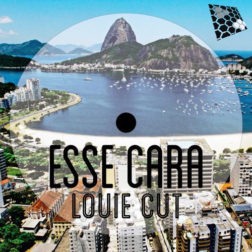 Louie Cut - Esse Cara (Original Mix)