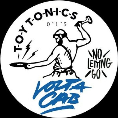Volta Cab - No Letting Go (Rhode & Brown Remix) (preview) [Toy Tonics]