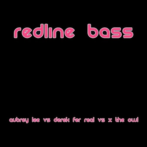 Aubrey Lee vs Derek Fer Real vs X the Owl - Live @ Redline Bass (2014-01-11)