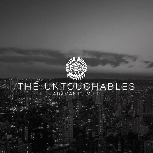 The Untouchables - Adamantium - Adamantium ep - Tribe 12 OUT NOW!!!