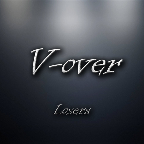 V-over - Losers