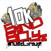10Kbandboyz x 736 Oso Silent (osoarragant remix)