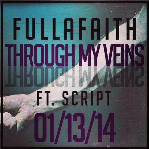 Through My Veins Ft. Script