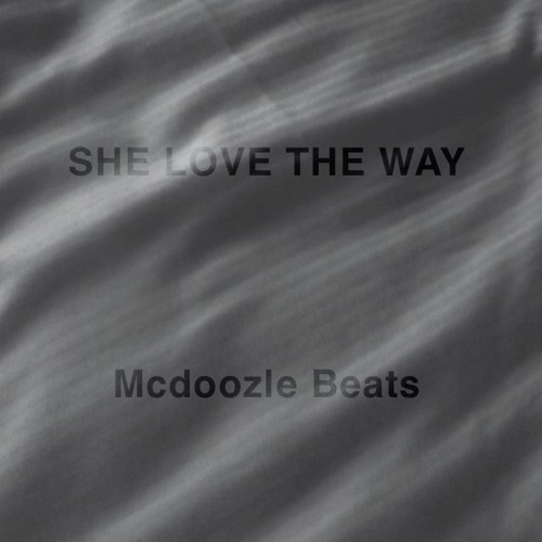 She Love The Way(Full/Free DL)
