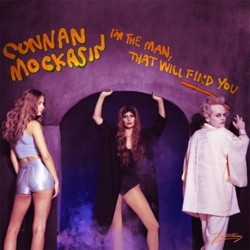 Connan Mockasin - I'm The Man, That Will Find You