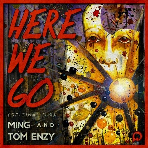 MING+Tom Enzy - Here We Go (Original Mix)