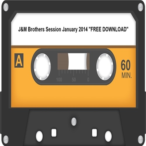 """J&M Brothers Session January 2014 """"FREE DOWNLOAD"""""""