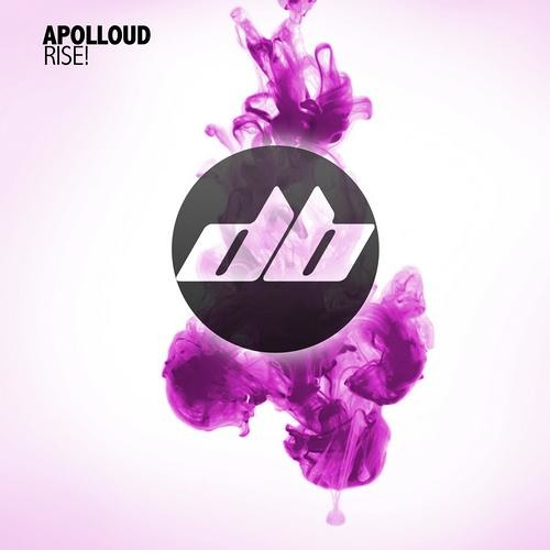 Apolloud - RISE! (Original Mix)