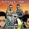 La Banana - Sonny y Vaech (Prod  By Dj Kano The Monster , Keko Producer