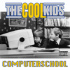 The Cool Kids - computerschool