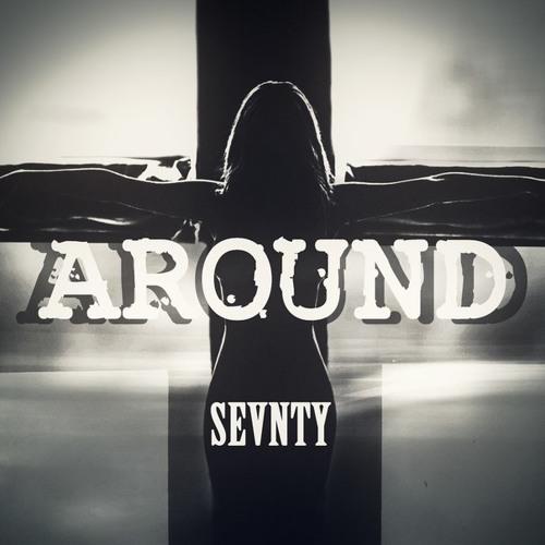 Sevnty - Around