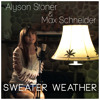 Sweater Weather - Max Shneider, Alyson Stoner