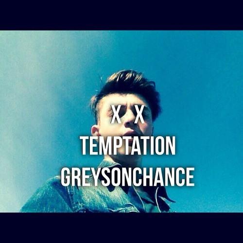 Temptation - Greyson Chance
