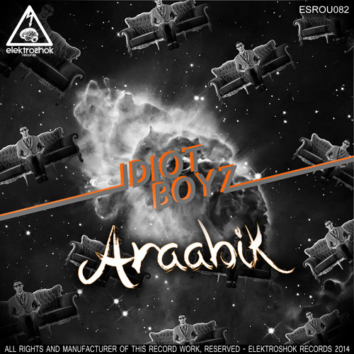 Idiot Boyz - Araabik TOP 51 on Beatport!