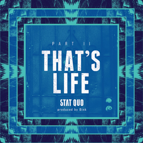 That's Life Part II (Prod. By Bink)