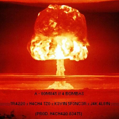 4 BOMBAS - Trazzo, Hacha T20, Kevin Spencer, Jak Albin (Prod. HachazoBeats) [T20E/L3SR]