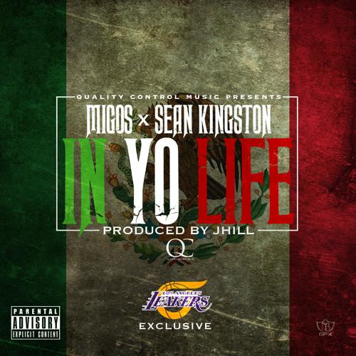 Migos ft Sean Kingston - In Yo Life (Prod. J Hill)