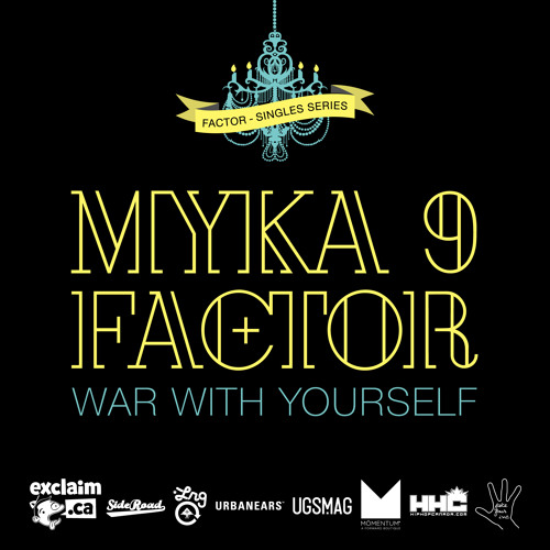 War With Yourself feat. Myka 9