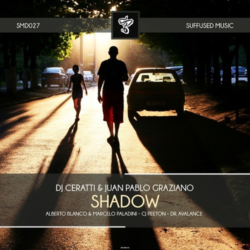 Dj Ceratti & Juan Pablo Graziano - Shadow (Original Mix)   PREVIEW