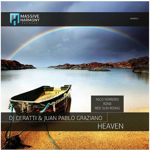 Dj Ceratti & Juan Pablo Graziano - Heaven   (Original Mix) (Preview) 2013