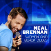 Met The Obamas | NEAL BRENNAN | Women and Black Dudes