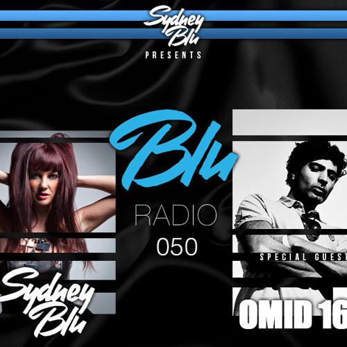 Sydney Blu Presents BLU Radio 050 feat. Omid 16B