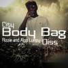 City - Body Bag (Rizzie And Alpo Lumpy Diss)