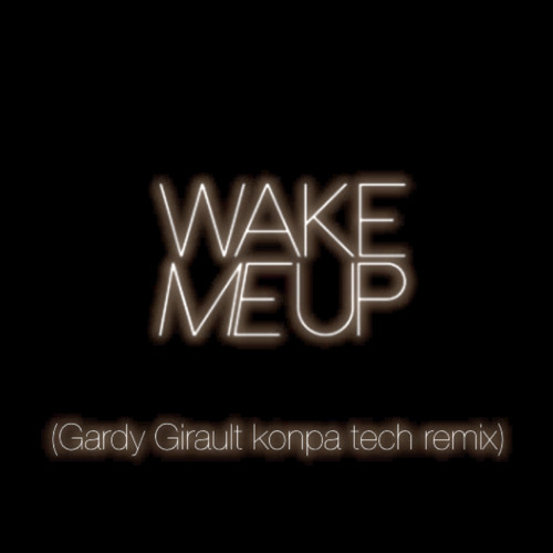 Download wake me up gardy girault twitter