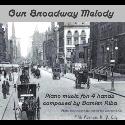Our Broadway Melody (Piano 4 hands)