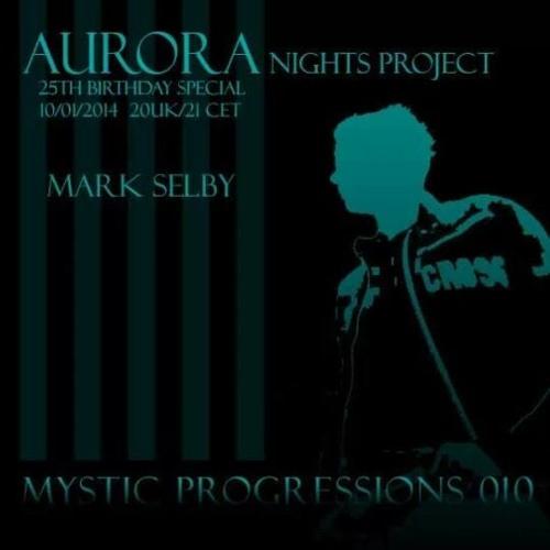 Mystic Progressions 010 Aurora Nights Project 25th Birthday Special