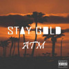 ATM- Forty *NEW Stay Gold Leak*