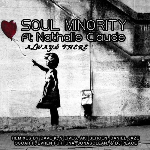 Soul Minority, Nathalie Claude -  Always There (Aki Bergen & Daniel Jaze Remix)