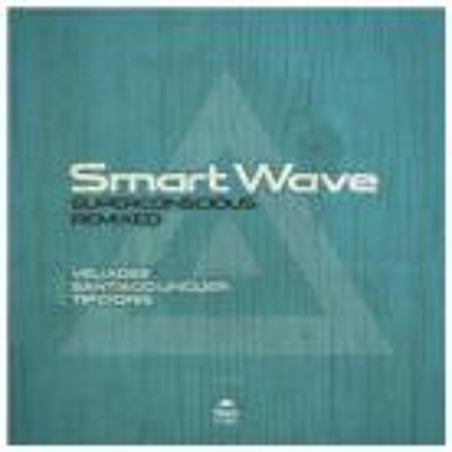Smart Wave Superconscious (Santiago Linguer Remix)