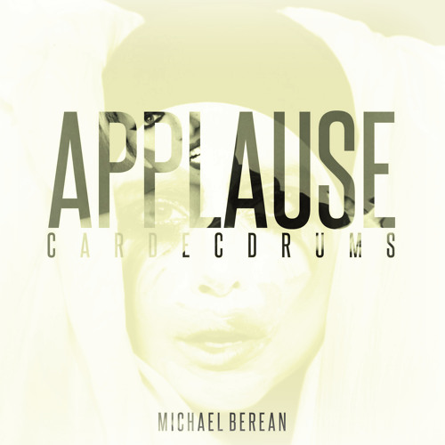 Michael Berean - Applause (Prod. By Cardec Drums)