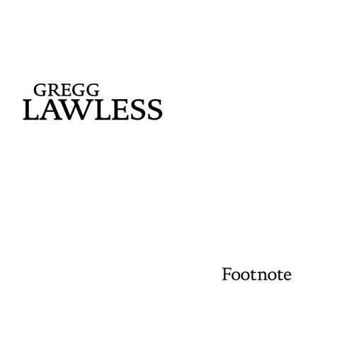 Gregg Lawless Footnote CD Sampler