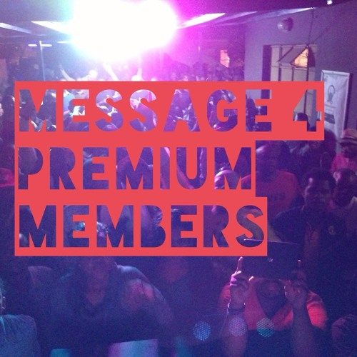 Message 4 Deeper Shades Premium Members