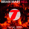 Bryan Mart - (Hell Original Mix) No. 1 TOP TEN Total Dance Music @ Beatport