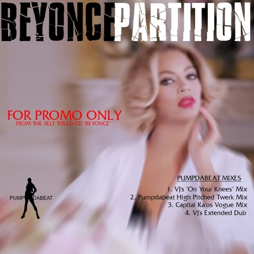 Be Yonce - Partition(VJ's On Your Knees Mix) 2014