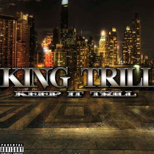 Never Change By King Trill (unreleased) - Brand New Hip Hop 2013