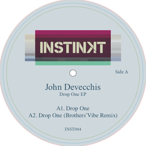 John Devecchis - 'Drop One EP' (feat Brothers'Vibe Rmx) INST 004