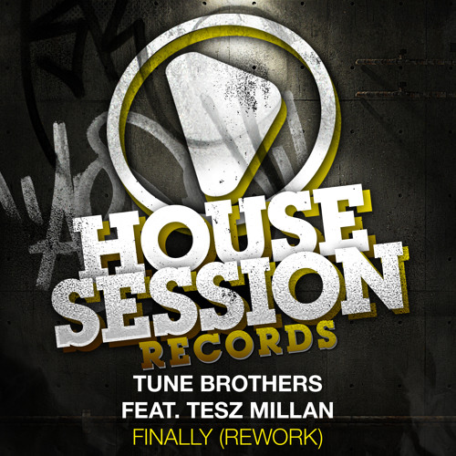 Tune Brothers feat. Tesz Millan - Finally (Rework) (Jolly Remix)