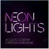 Neon Lights (Demi Lovato Acoustic Cover - Snippet)