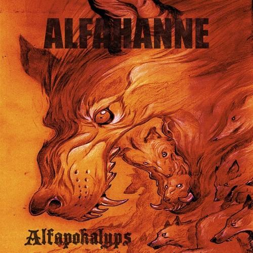 ALFAHANNE - Såld På Mörkret