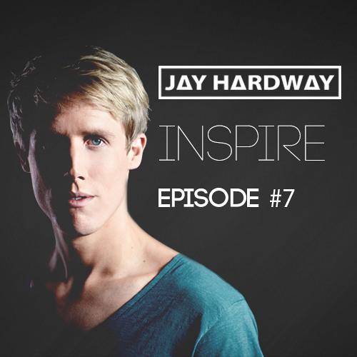 Jay Hardway | 'Inspire' Podcast #7