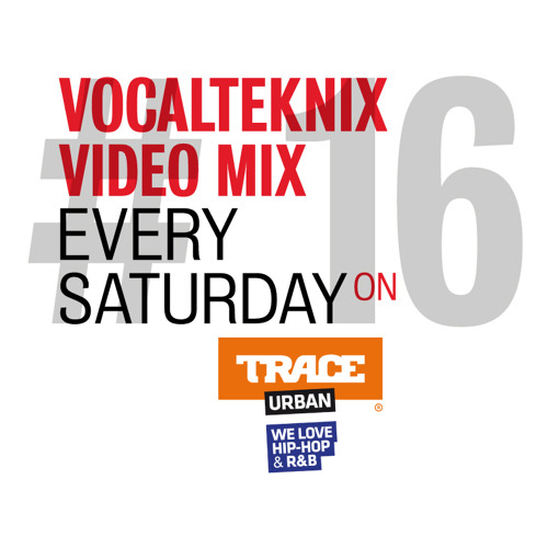 Trace Video Mix #16 by VocalTeknix